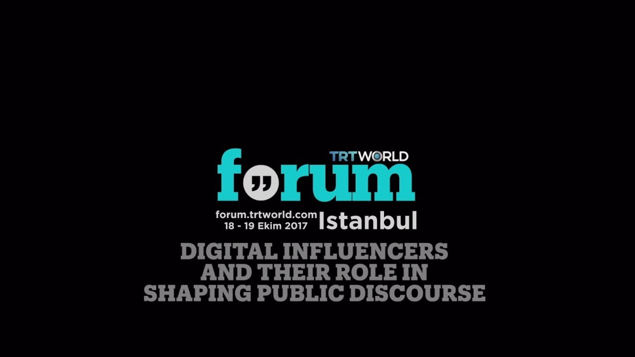 TRT World Forum 2017: Digital Influencers