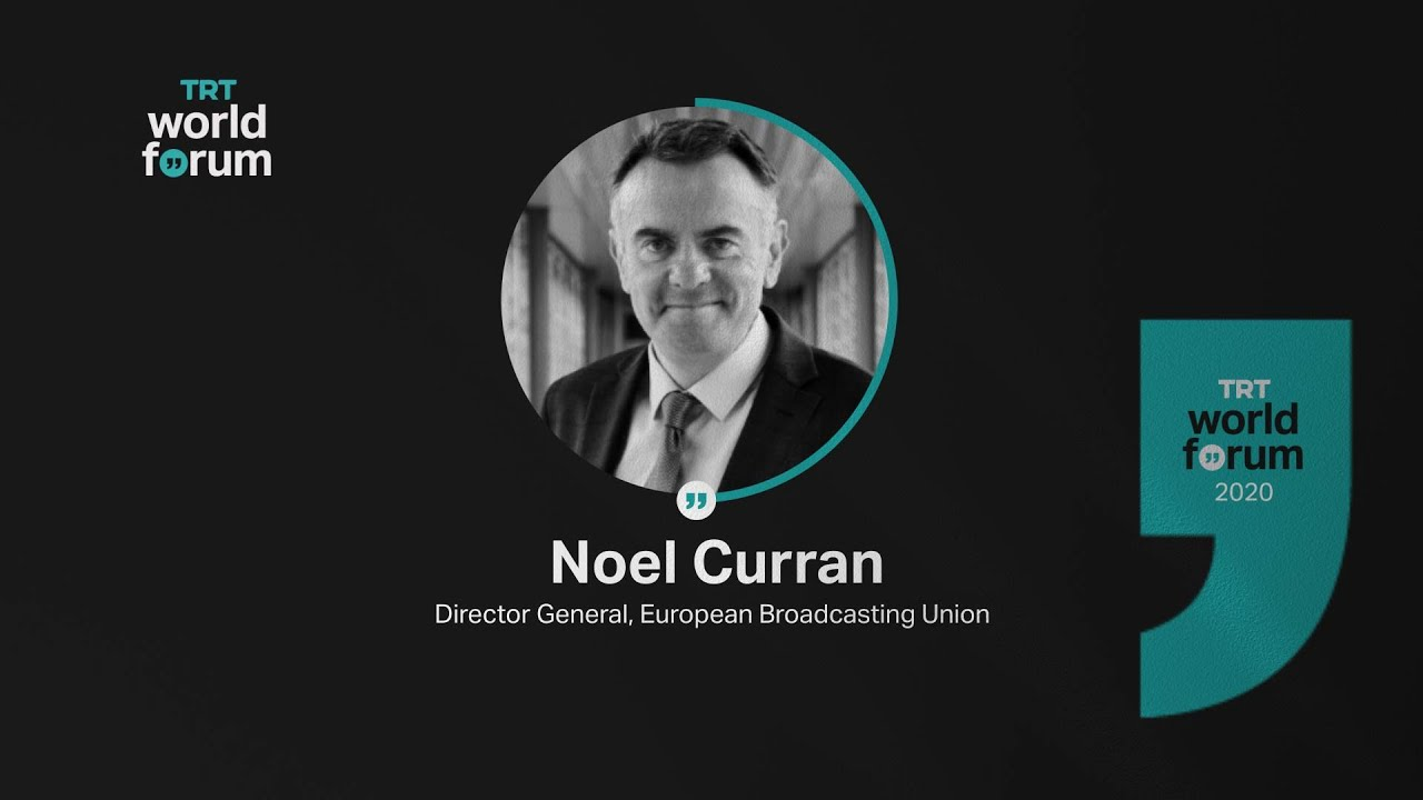 TRT World Forum 2020 Highlight – Noel Curran